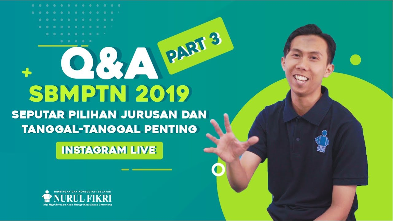 INSTAGRAM LIVE - Q&A SBMPTN 2019 Bag.3 - Seputar Pilihan Prodi dan Tanggal Tanggal Penting