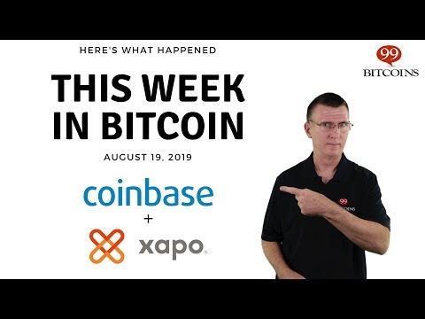 This week in Bitcoin – Aug 19th, 2019