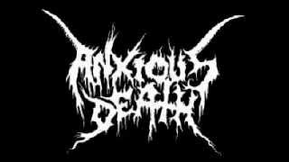 Anxious Death - (Decayed) with Darkness