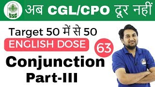 5:00 PM ENGLISH DOSE by Harsh Sir  Conjunction Part-III   अब CGL/CPO दूर नहीं   Day #63