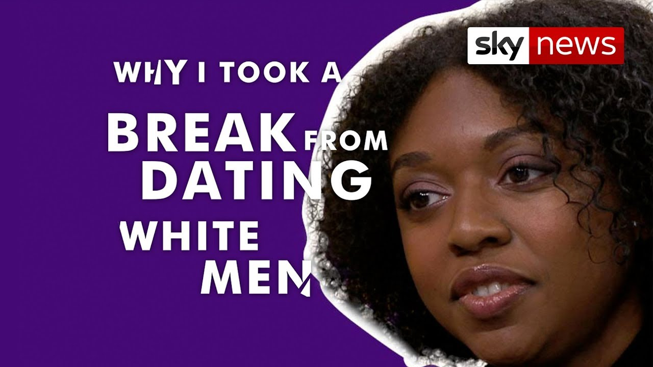 'I took a break from white men'