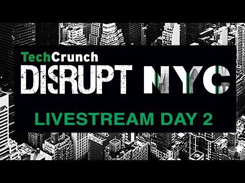 Disrupt NY 2017: Day 2 Live stream