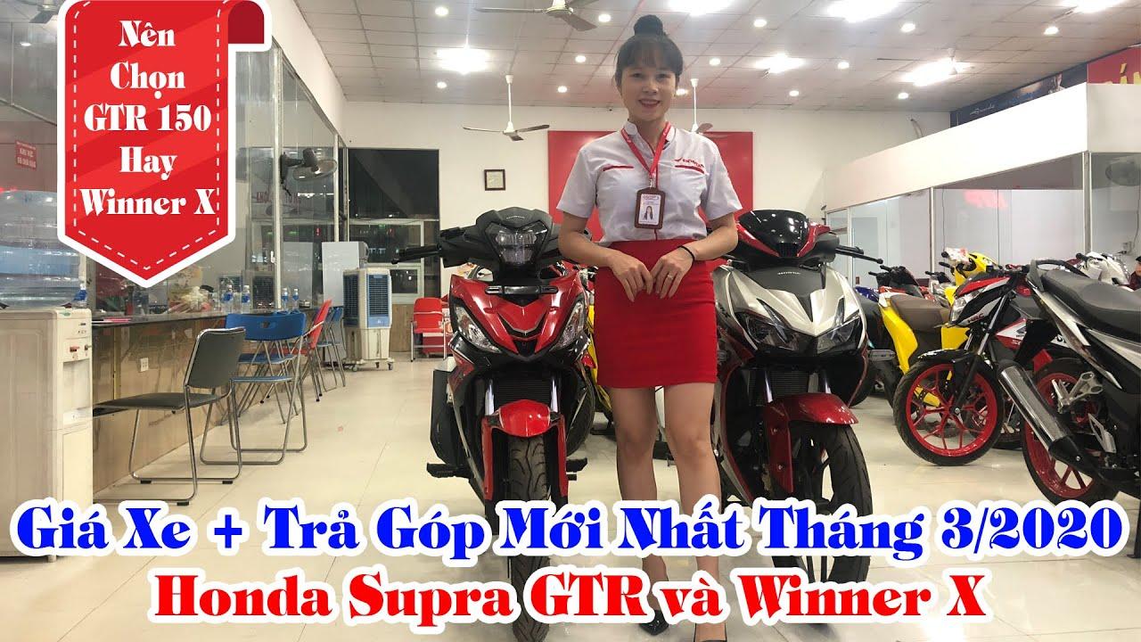 Nên Chọn Honda Supra GTR Và Winner X 150 Giá Bán + Trả Góp   Tin Xe Máy
