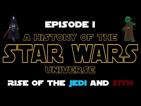 Star Wars History: Episode I - Rise of the Jedi and Sith (New Canon)