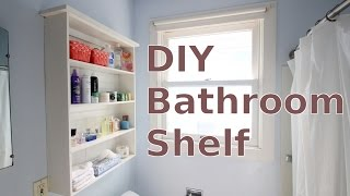 Building a DIY Bathroom Wall Shelf for Less Than 20