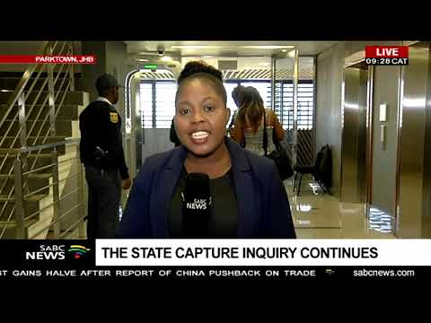 The State Capture Inquiry continues