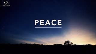 PEACE - 2 Hour of Piano Worship | Deep Prayer Music | Worship Music | My Prayer Time |Alone With God
