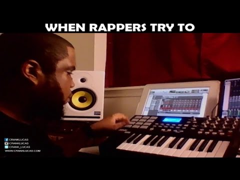 WHEN RAPPERS TRY TO DO THE PRODUCERS JOB