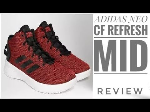 the best attitude aab49 6e973 Adidas NEO CF Refresh Mid-Top Sneakers unboxing and review