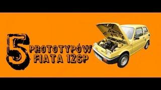 5 Prototypów Fiata 126p