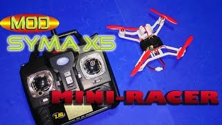 MINI RACER X5 - SYMA X5 MODIFICADO