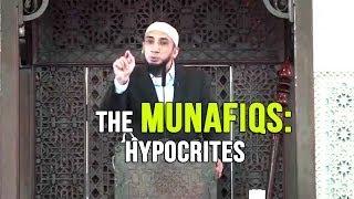 The Munafiqs (hypocrites) - Nouman Ali Khan