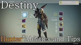 Destiny - Hunter Abilities and Tips