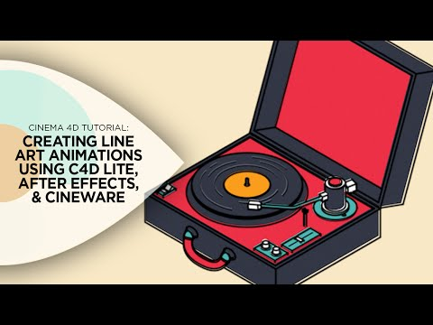 Cinema 4D Tutorial - Creating Line Art Animations Using Cinema 4D Lite, Cineware, and After Effects