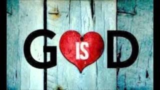 God is Love Sermon based on 1 John 4 7 21