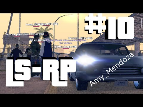 [LS-RP] Amy Mendoza - Episode #10 - Give love, get weed