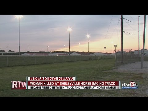 Woman killed at Shelbyville horse racing track