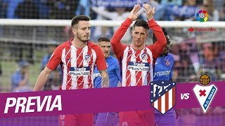 Previa Atlético de Madrid vs SD Eibar