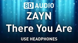 ZAYN - There You Are | 8D AUDIO 🎧 Resimi