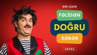 Fəlidən Doğru Xəbər (ANONS) 2019