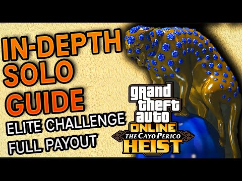 GTA Online Cayo Perico Heist In Depth SOLO Guide: Elite Challenge, Full Payout And All Setups