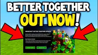 Minecraft BETTER TOGETHER Update - OUT NOW! - How to install! + Realms, New skins and more!! 1.2