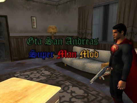 Gta San Andreas Superman Mod  + Tutorial