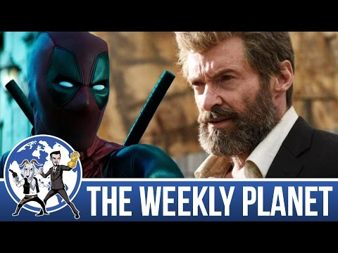Logan Spoiler Review & Deadpool 2 Teaser - The Weekly Planet Podcast