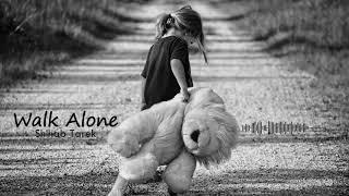 MOST SAD EMOTIONAL PIANO MUSIC   Shihab Tarek   ''Walk Alone'' -  [موسيقى حزينة هادئة]