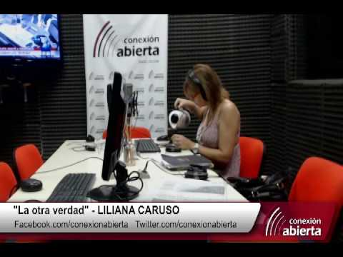 """""""La otra verdad"""" con LILIANA CARUSO - Radio Conexión Abierta"""