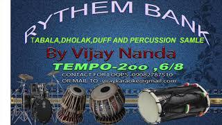 RYTHEM BANK TEMPO-200,6/8 TABALA DHOLAK LOOP BY VIJAY NANDA CONTACT...