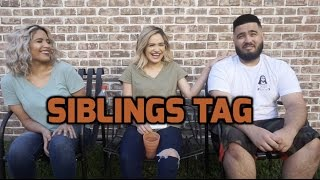 Siblings Tag!