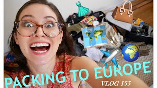 PACKING FOR SPRING IN EUROPE. VLOG 153