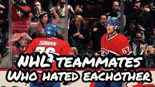 NHL Teammates who HATED eachother