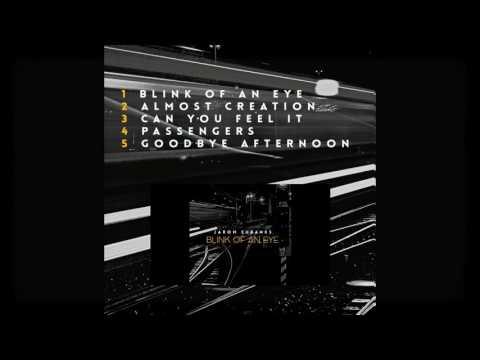 Jarom Eubanks - Blink of an Eye EP