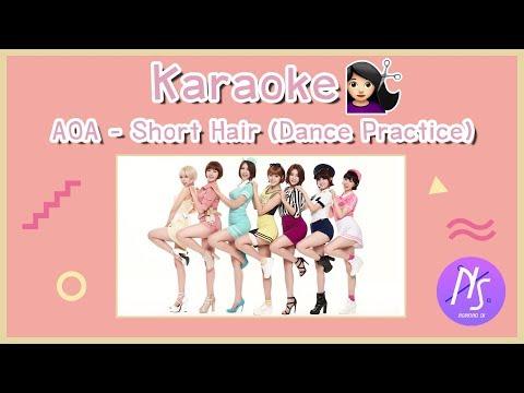 Karaoke : AOA - Short Hair (Dance Practice)