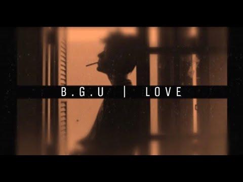 B.G.U  |  LOVE