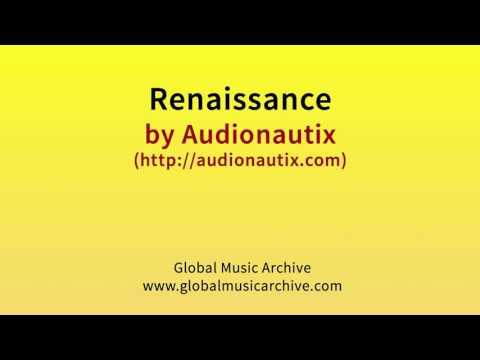 Renaissance by Audionautix 1 HOUR