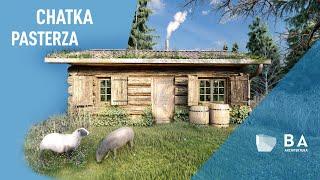 Chatka Pasterza | Shepherd's hut | 4K | BA ARCHITEKTURA | animacja architektoniczna