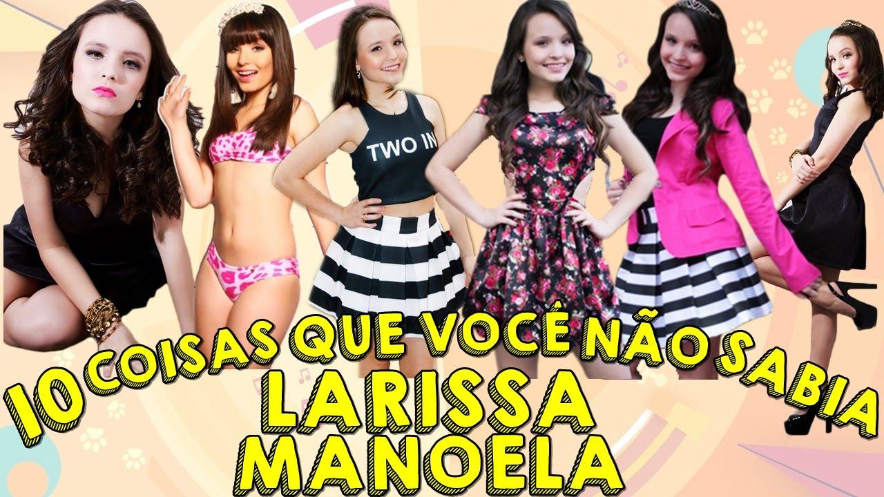 34c1687fd1939 10 coisas que você não sabia sobre LARISSA MANOELA - YouTube