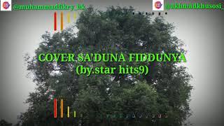 Download QOSIDAH SA'DUNNA FIDDUNYA - LIRIK