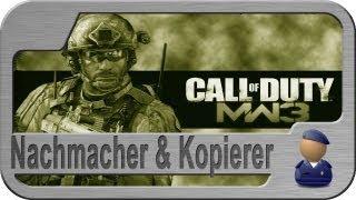 Modern Warfare 3: Raubkopierer - Ideenklau - Nachmacher