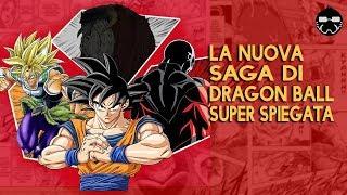 LA NUOVA SAGA DI DRAGON BALL SUPER SPIEGATA