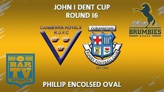 2018 John I Dent Cup Round 16 1st Grade - Royals v Queanbeyan thumbnail