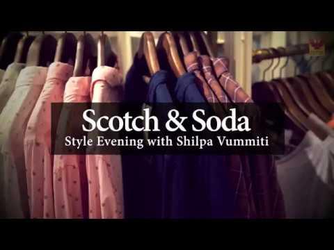 Style Evening with Shilpa Vummiti with Scotch & Soda | Phoenix MarketCity