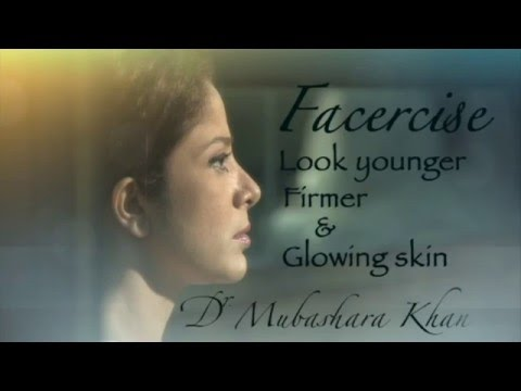 Face Exercise / Chubby Cheeks /Workout by Dr.Mubashara Khan