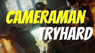 Cameraman TRYHARD