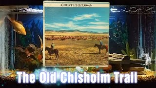 The Old Chisholm Trail = Songs Of The West = Norman Luboff Choir The