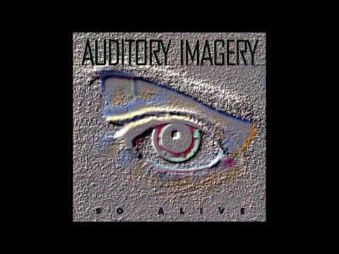Auditory Imagery - So Alive (Full Album, US Prog Metal, 1995)