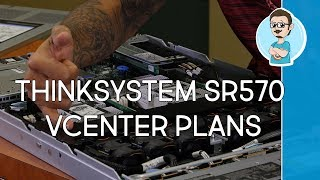 Lenovo ThinkSystem SR570 Server Unboxing | VMware vCenter Lab Setup Plans!